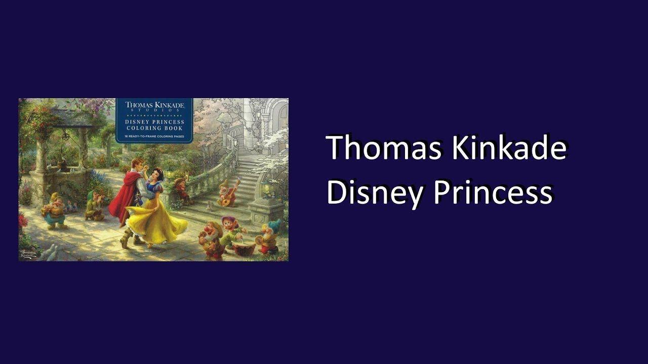 Thomas Kinkade Disney Princess Coloring Book Flip Through Thomas Kinkade Disney Wenn Du Mal Buch Thomas Kinkade