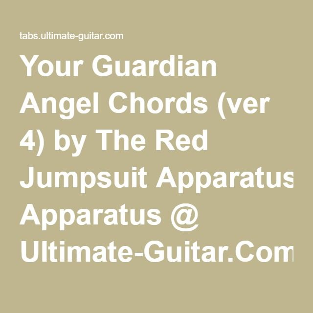 Your Guardian Angel Chords Ver 4 By The Red Jumpsuit Apparatus