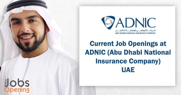 Current Job Openings At Adnic Abu Dhabi National Insurance