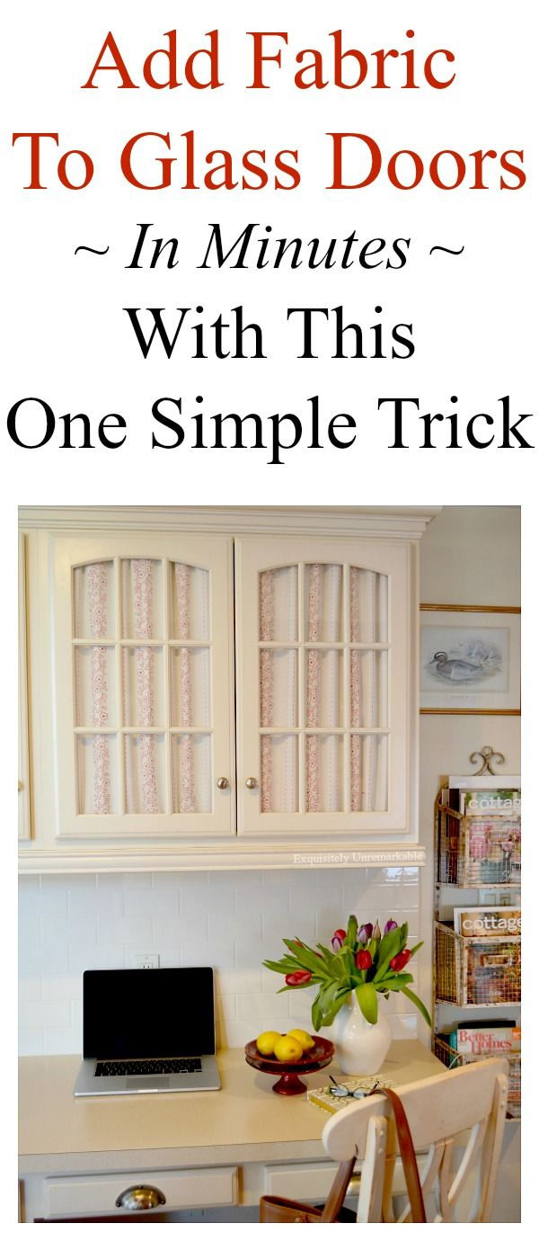 Easy DIY | How To Add Fabric To Glass Door In Minutes.