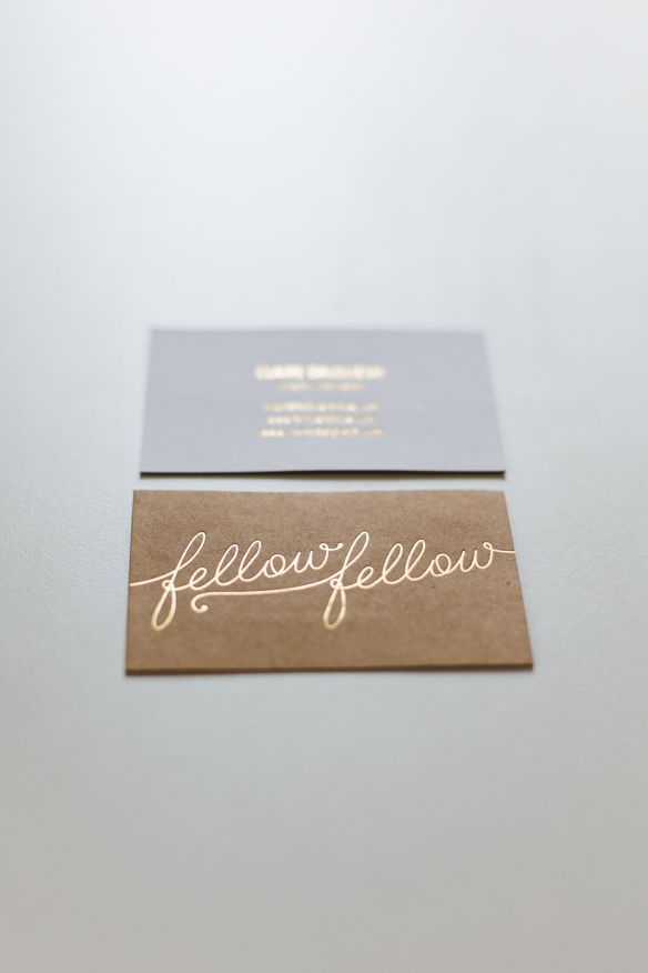 foiled business card, script typography. Fellow Fellow