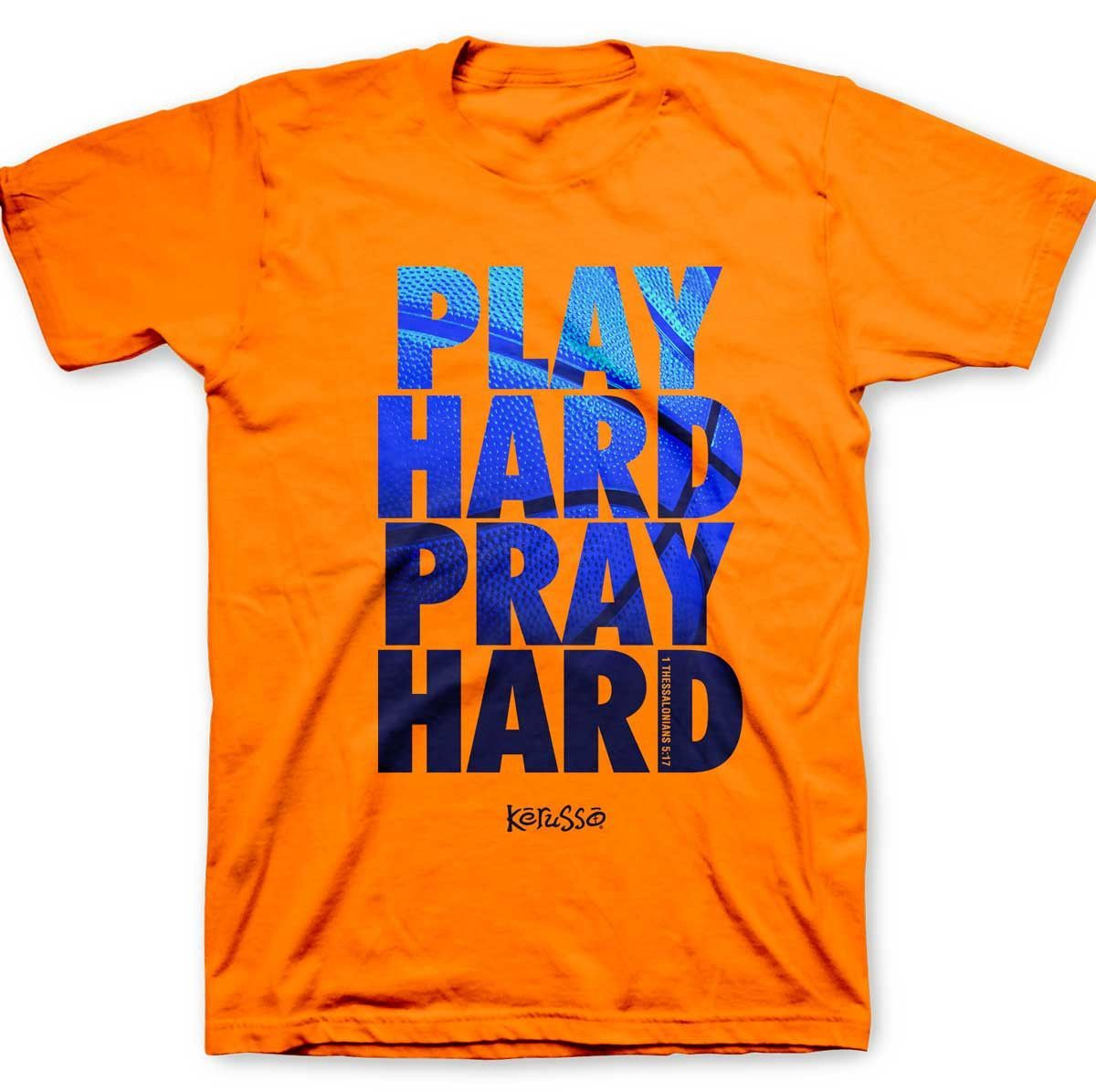 Play Hard, Pray Hard T-Shirt from Clothed with Truth