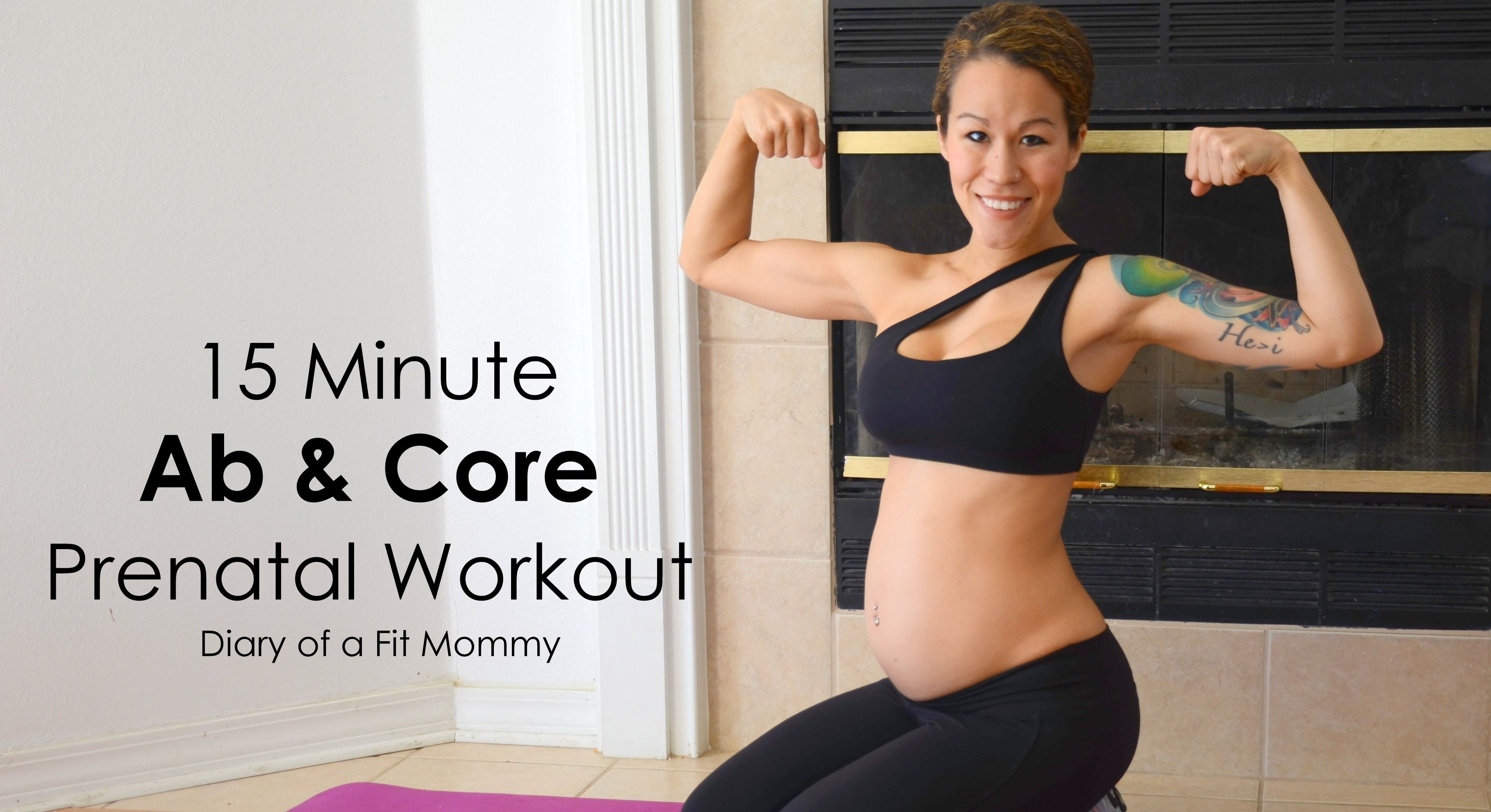 15 Minute Prenatal Abs & Core Workout - Diary of a Fit Mommy