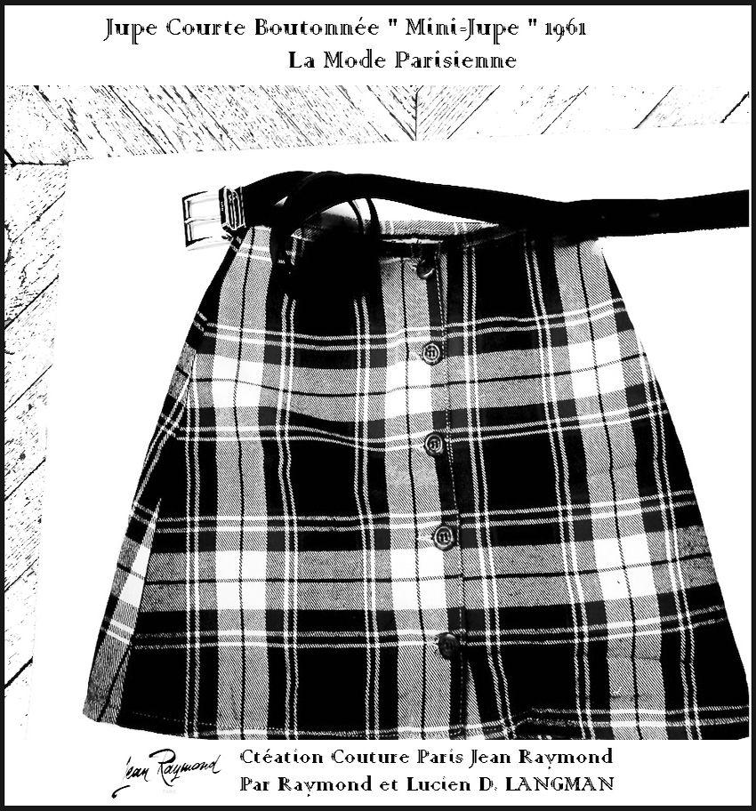Jupe Courte Mini Jupe Boutonnee Sur Le Devant Creation 1961 Jean Raymond Par Raymond Et Lucien D Langman Maitres Tailleurs Mini Jupe Mini Robe Mini Robes