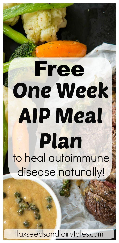 FREE One Week AIP Meal Plan to Heal Autoimmune Disease