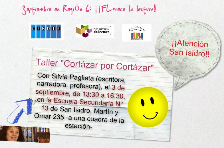 Bibliotecarios de la Región 6 CENDIE: San Isidro: Taller Cortázar por Cortázar, con Silv...