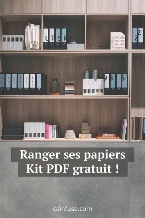 Papiers Ranges Blog Ca Infuse Rangement Papier Administratif Organisation Maison Rangement Maison