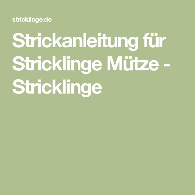 Strickanleitung für Stricklinge Mütze - Stricklinge