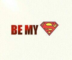 be my superhero