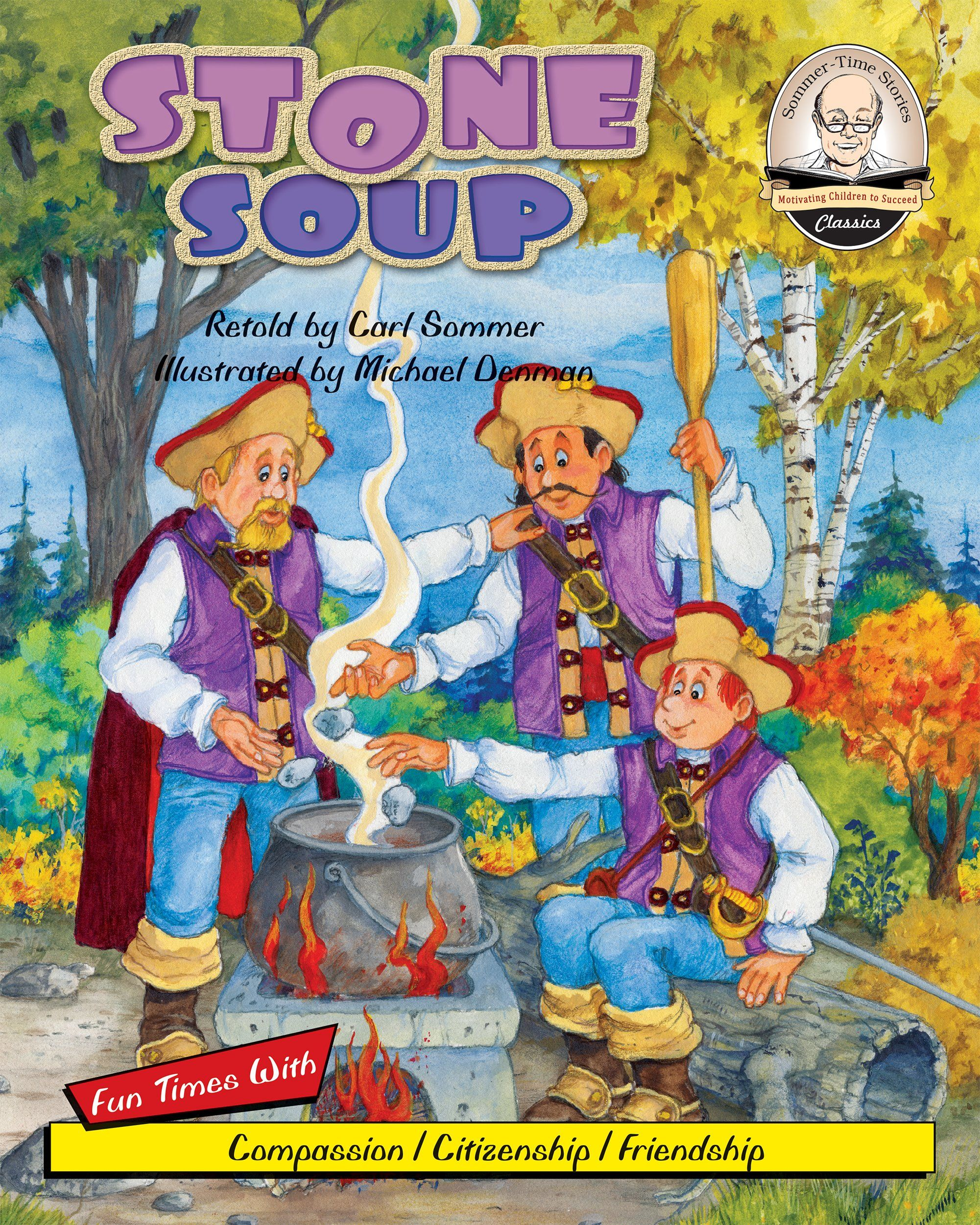Stone Soup Sommer Time Story Classic Series Book 11
