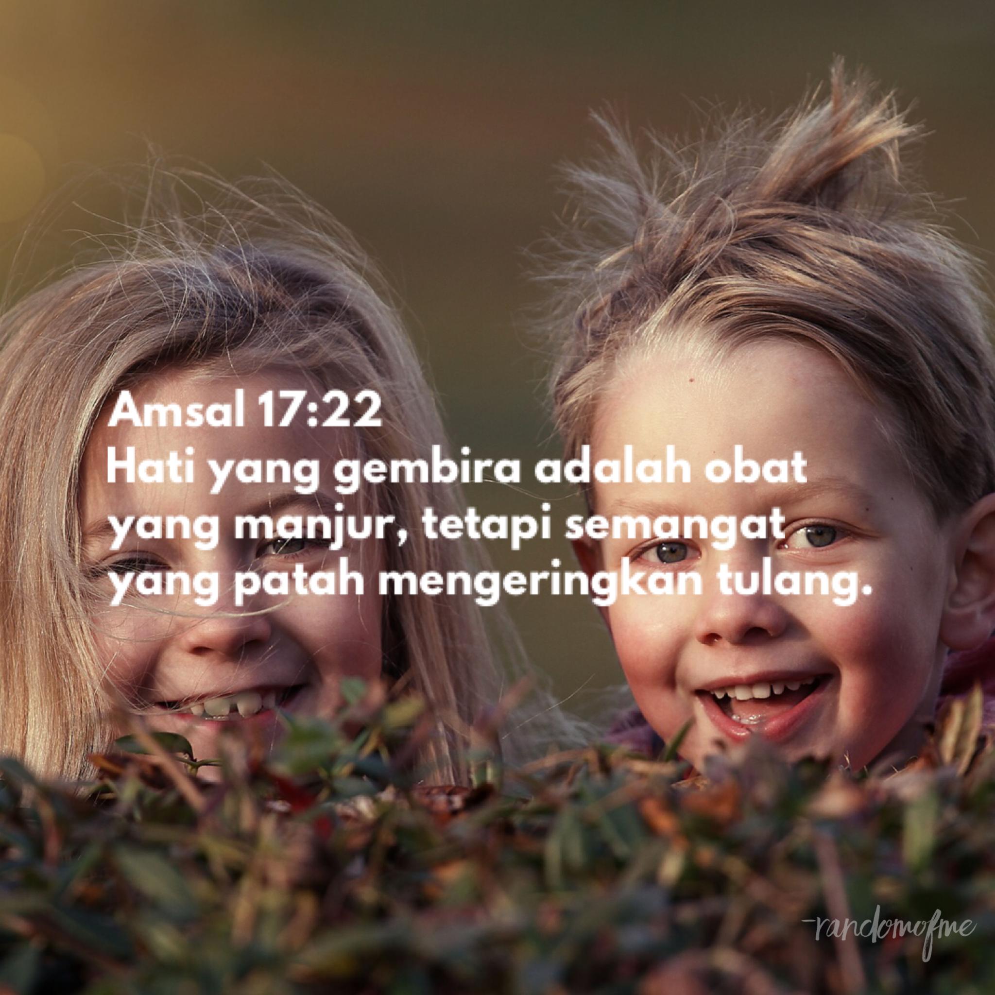 Amsal 1722 Hati yang gembira adalah obat yang manjur
