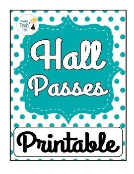 these ready to print hall passes are perfect for beginning teachers or just any teacher