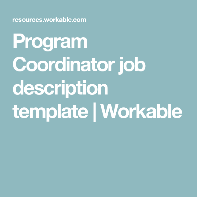Program Coordinator Job Description Template  Workable  Career