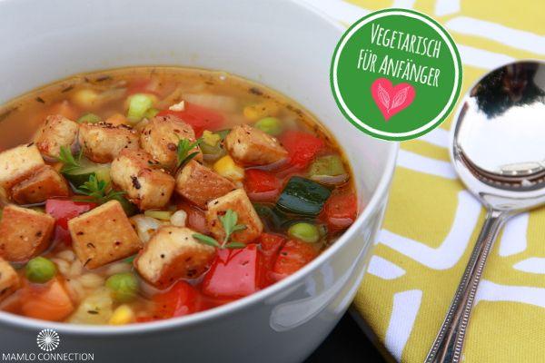 Vegetarisch für Anfänger – oder Buntes für Suppenkasper