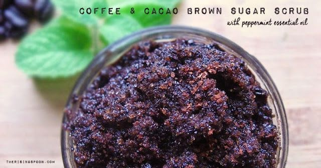 Coffee & Cacao Brown Sugar Scrub Recipe with Peppermint Essential Oil