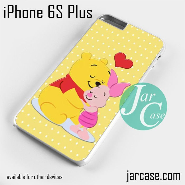 Pooh And Piglet Hugging Phone case for iPhone 6S Plus and other iPhone devices