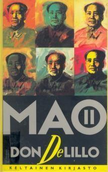 DeLillo: Mao II 1991 suom. 1993
