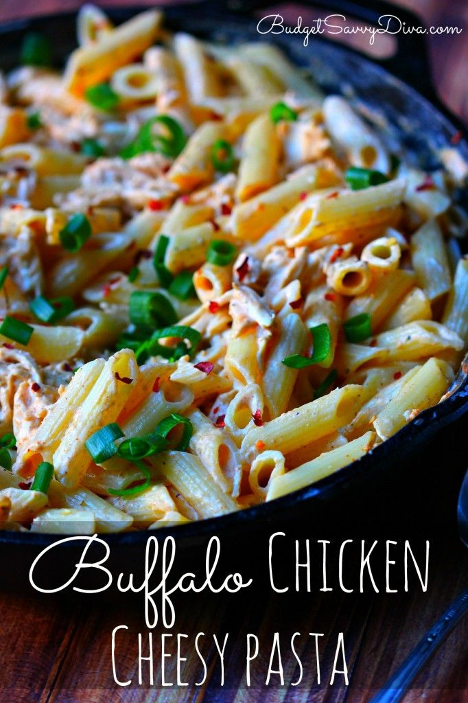Buffalo Chicken Cheesy Pasta Recipe   Budget Savvy Diva