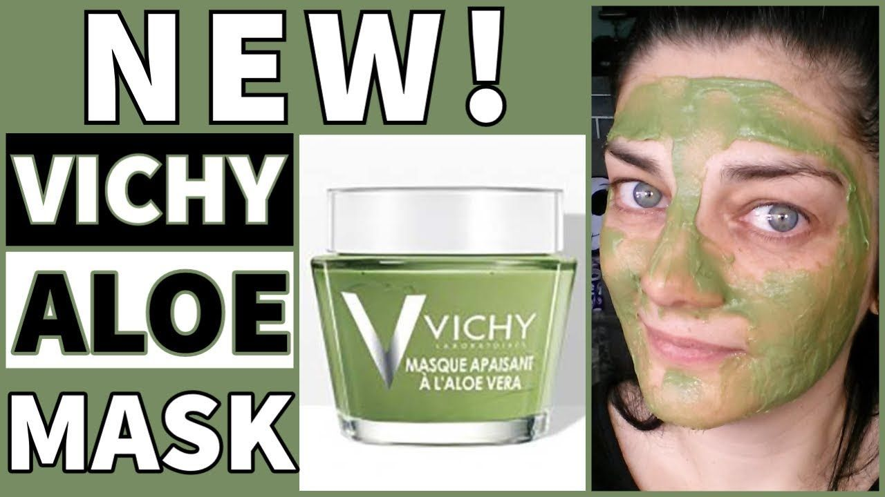 Vichy Soothing Aloe Vera Mask Review In 2020 Aloe Vera Mask Mask For Dry Skin Face Hydration