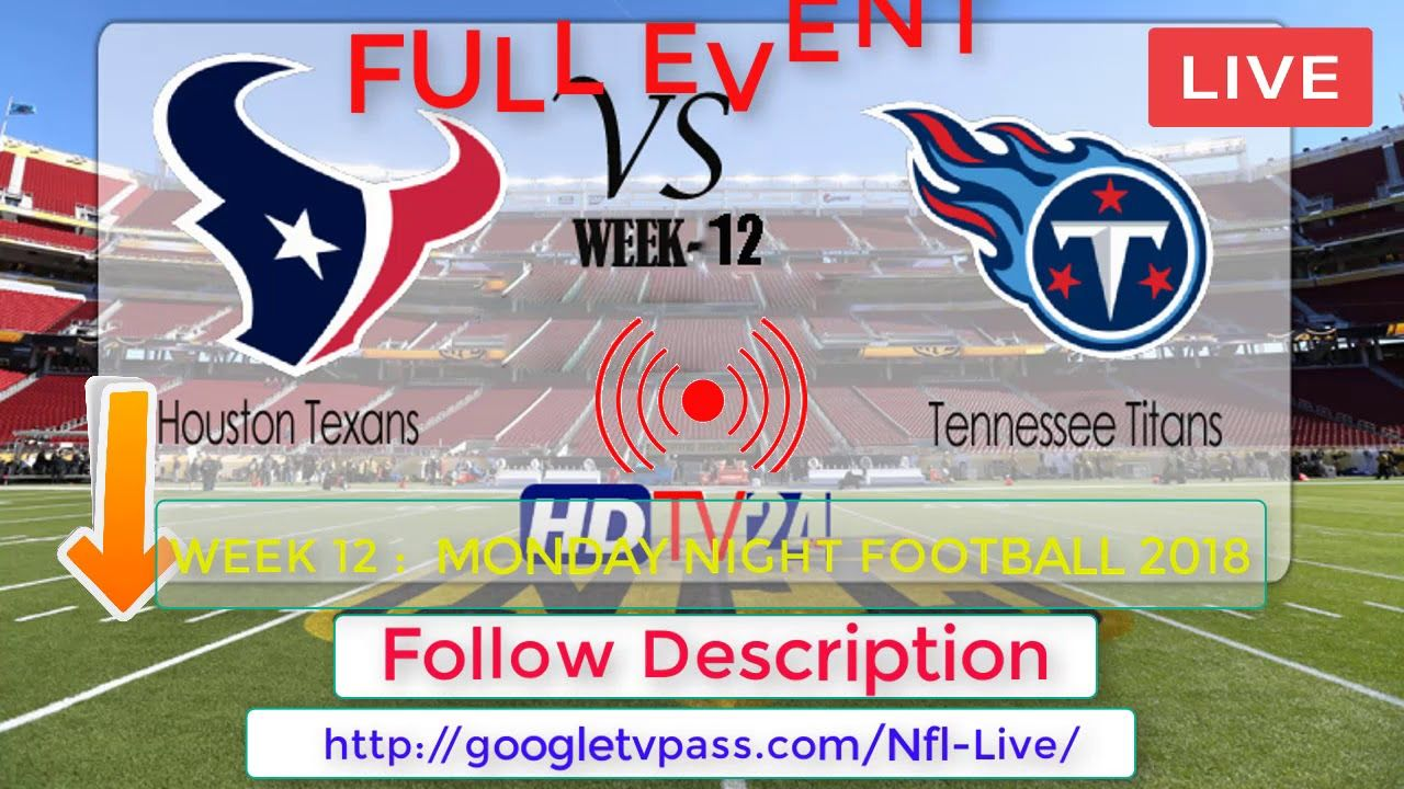 Tennessee Titans vs Houston Texans Live Score and Stats