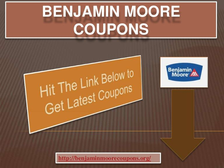 benjamin moore coupons by passion4me via slideshare with on benjamin moore coupon id=72992