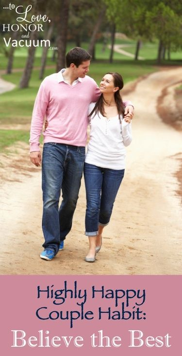 Highly Happy Couples believe the best--even during rough times! #marriage