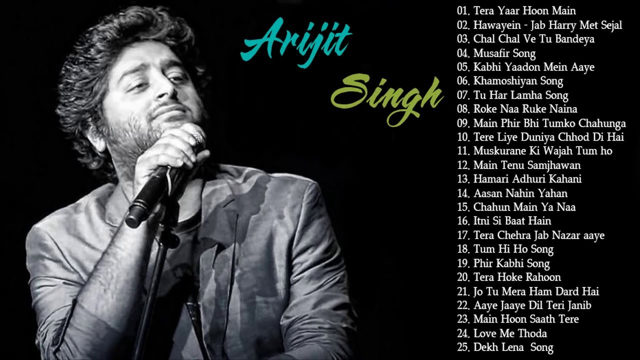 Arijit Singh New Songs 2018 2019 Best Of Arijit Singh Best Hindi Song Latest 2019 Indian Songs Youtube Love Songs Hindi New Love Songs Romantic Songs Read correct lyrics of bollywood song written in hindi font and english fonts. arijit singh new songs 2018 2019 best