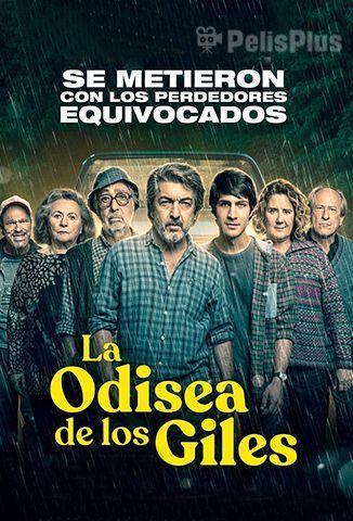 Ver La Odisea De Los Giles 2019 Online Latino Hd Pelisplus Carteleras De Cine La Odisea Entradas De Cine