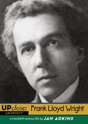 Frank Lloyd Wright by Jan Adkins, Click to Start Reading eBook, Frank Lloyd Wright was the most influential architect of the twentieth century?and a rogue genius who