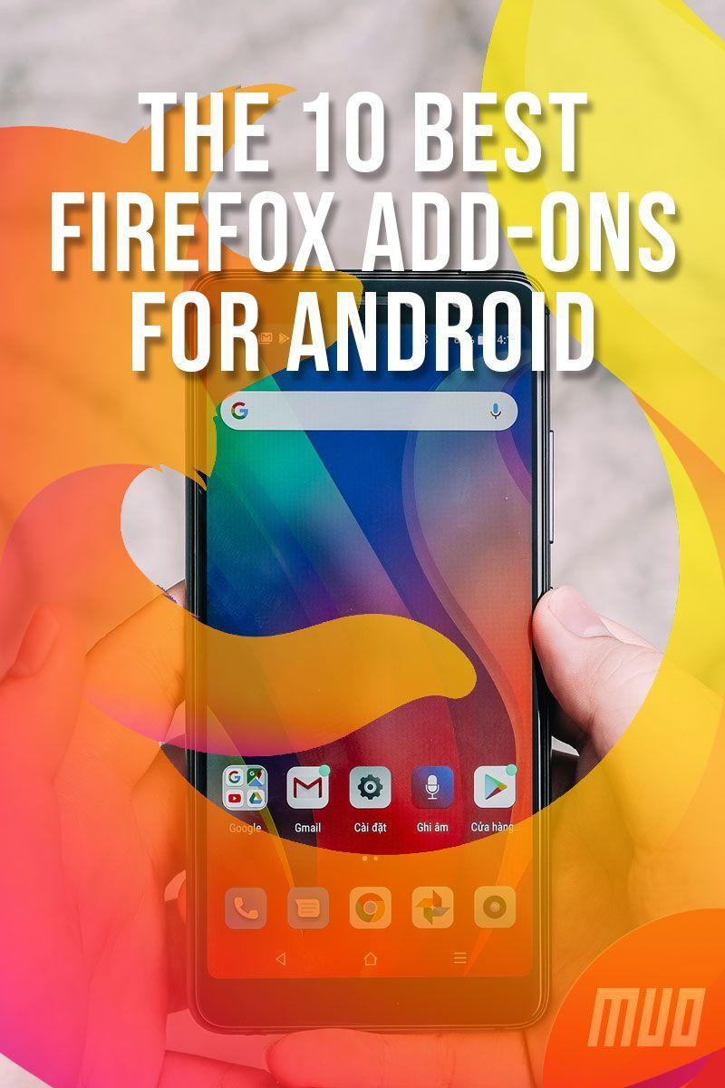 The 10 Best Firefox AddOns for Android in 2020 Android