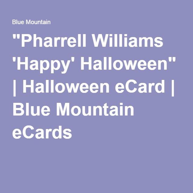 """Pharrell Williams 'Happy' Halloween"" | Halloween eCard | Blue Mountain eCards"