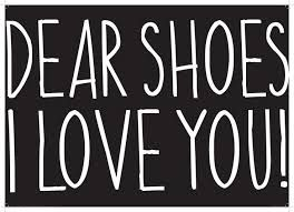 Image result for shoe addiction quotes – Closet
