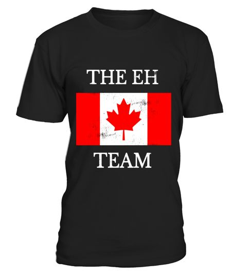 """# The Eh Team Canadian Funny Patriotic Novelty Sarcasm T-shirt .  Special Offer, not available in shops      Comes in a variety of styles and colours      Buy yours now before it is too late!      Secured payment via Visa / Mastercard / Amex / PayPal      How to place an order            Choose the model from the drop-down menu      Click on """"Buy it now""""      Choose the size and the quantity      Add your delivery address and bank details      And that's it!      Tags: Tee shirt Montreal…"""