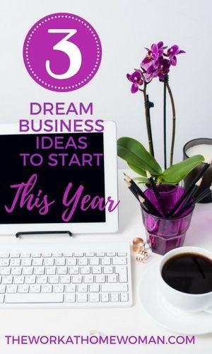3 Dream Business Ideas To Start This Year Mit Bildern