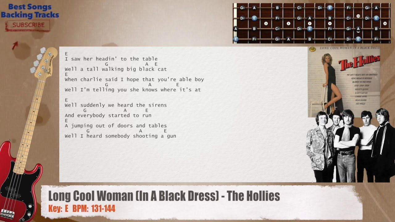 Long Cool Woman In A Black Dress The Hollies Bass Backing Track With Chords And Lyrics Backing Tracks All Songs Best Songs [ 720 x 1280 Pixel ]