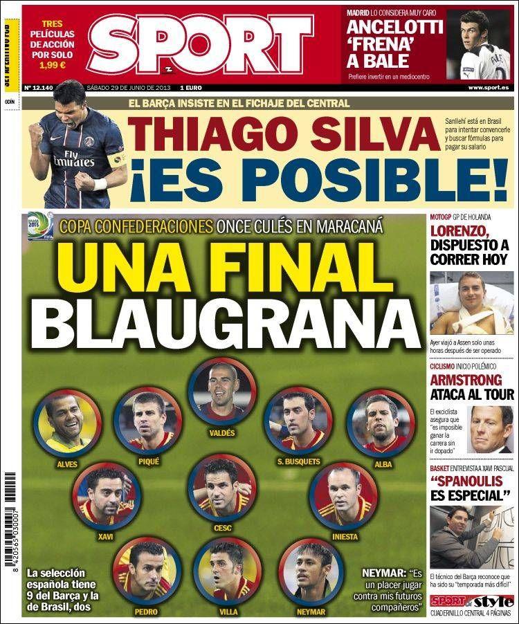 Los Titulares y Portadas de Noticias Destacadas Españolas del 29 de Junio de 2013 del Diario Deportivo SPORT ¿Que le parecio esta Portada de este Diario Español?