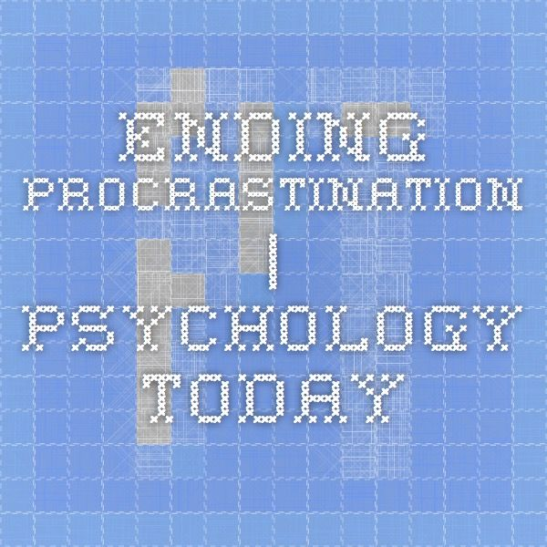psychology today procrastination