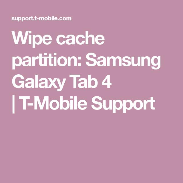 Wipe Cache Partition Samsung Galaxy Tab 4 Samsung Galaxy S7 Edge Samsung Samsung Galaxy