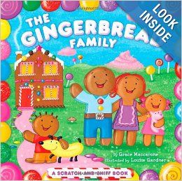 The Gingerbread Family: A Scratch-and-Sniff Book: Grace Maccarone, Louise Gardner: 9781442406780: Amazon.com: Books