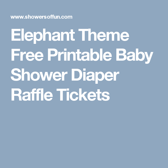 elephant theme free printable baby shower diaper raffle tickets