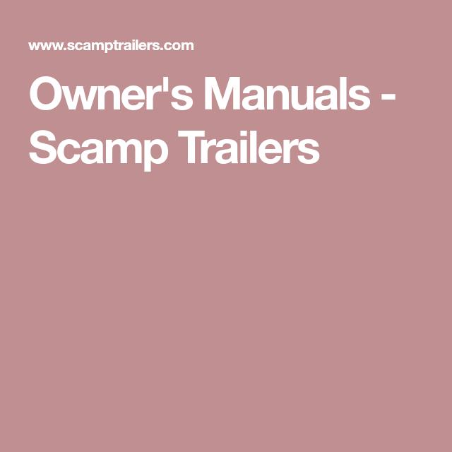 owner s manuals scamp trailers trailer buy guide pinterest rh pinterest com Scamp Travel Trailer Floor Plans Scamp Travel Trailer Floor Plans