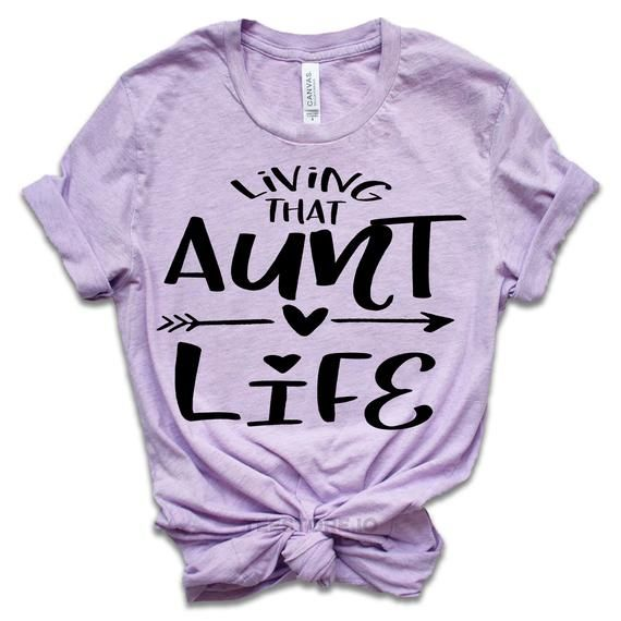 Auntie Shirt - Auntie Gift - Living That Aunt Life - Mothers Day Gift for Aunt - Pregnancy Announcement to Sister - Gift for Sister Shirts #auntshirts
