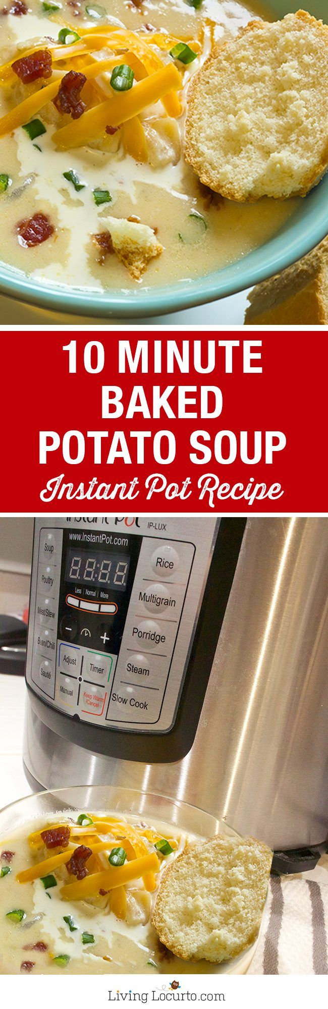 10 Minute Baked Potato Soup is the perfect quick and easy hearty meal! With a pressure cooker like the Instant Pot, you'll have dinner in minutes. Gluten Free Recipe #instantpot #potato #soup #pressurecooker #recipe #dinner #bakedpotato #instantpotsoup #potatosoup #pressurecooking #glutenfree #potatosouprecipe #easyrecipe #livinglocurto