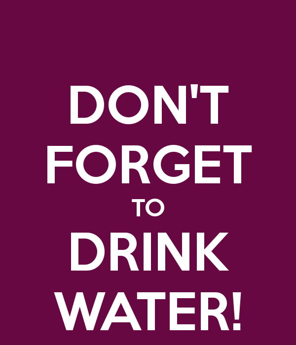 Dont Forget To Drink Water Png 600 700 Don T Forget Drinking Water Forget