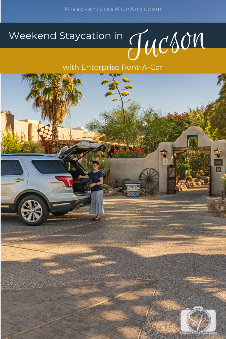 Weekend Staycation In Tucson With Enterprise Rent A Car Travel Usa Staycation Usa Travel Guide