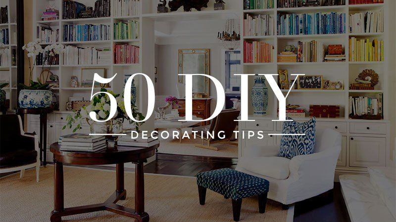 50 diy decorating tips everybody should know decoraci n for Consejos de decoracion para el hogar