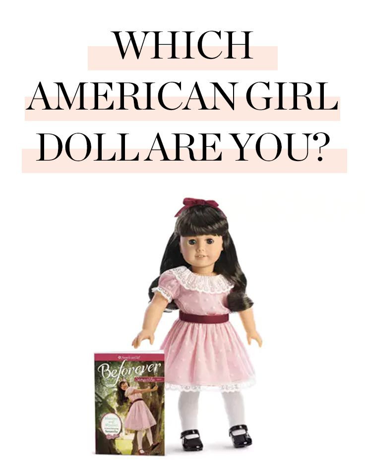 Which American Girl Doll Are You Quizzes American Girl Life