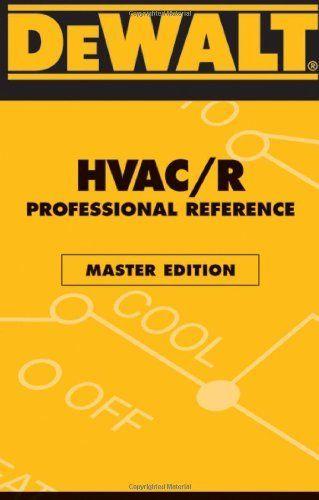 Dewalt HvacR Professional Reference Master Edition Dewalt Trade