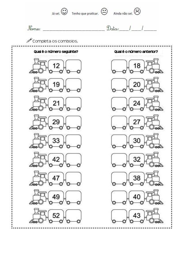 Completa Os Comboios Qual E O Numero Seguinte Qual E O Numero Anterior Mental Maths Worksheets Number Worksheets Kids Math Worksheets