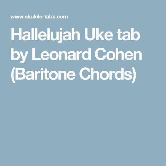 Hallelujah Uke Tab By Leonard Cohen Baritone Chords Ukulele
